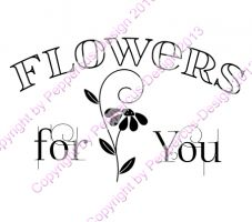 Digi Stamp Text - Flowers for You